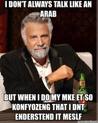 Arabs Meme - 11 things you shouldn t ask an arab who is born abroad
