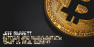 bitcoin numismatics what is real money