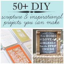 scripture gifts 50 diy scripture inspirational projects to make