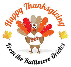 baltimore orioles on happy thanksgiving birdland http