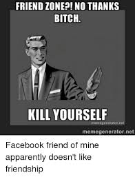 Kill Your Self Meme - 25 best memes about bitch kill yourself bitch kill yourself
