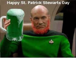 Patrick Stewart Memes - happy st patrick stewarts day meme on sizzle