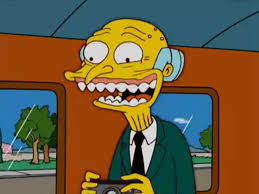 Mr Burns Excellent Meme - how to be a terrible manager 7 tips from mr burns simpsons