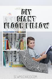 Giant Floor Pillows For Kids by Giant Floor Pillow Tutorial Giant Floor Pillows Pillow Tutorial