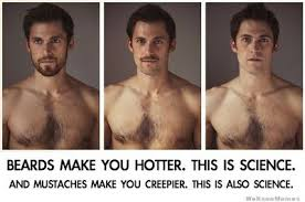 Creepy Mustache Meme - science explains why a beard makes you look hotter huffpost