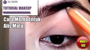 tutorial alis mata untuk wajah bulat tutorial make up cara membentuk alis youtube