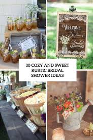 Bridal Shower Ideas by 30 Cozy And Sweet Rustic Bridal Shower Ideas Weddingomania