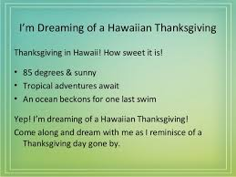 dreaming of a hawaiian thanksgiving