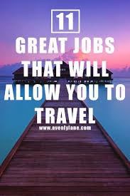 travel jobs images Best jobs to travel gecce tackletarts co jpg