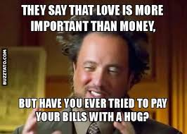 Money Meme - money is not important buzztato