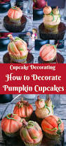 pumpkin cakes halloween decorate pumpkin cupcakes with pumpkin spice apple cupcake recipe
