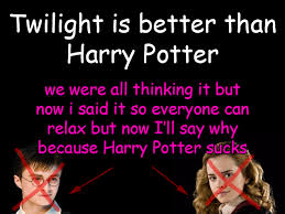 Funny Twilight Memes - 10 reasons why twilight is better than harry potter