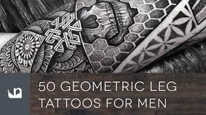shin tatoos 50 geometric leg tattoos for men youtube