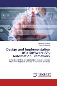 design and implementation of a software apl automation framework