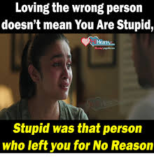 Memes Are Stupid - 25 best memes about you are stupid you are stupid memes
