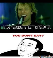 Bon Jovi Meme - just bon jovi by le mao meme center