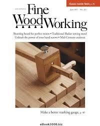 fine woodworking june 2017 free pdf magazine download