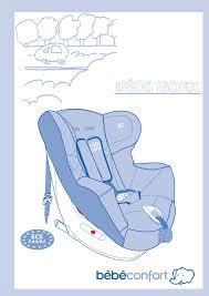 siège iseos bébé confort bebe confort iséos isofix mode d emploi