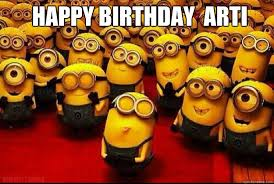 Arti Meme - happy birthday arti minion quickmeme