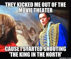 King Of The North Meme - 17 best got images on pinterest videogames video game and video games