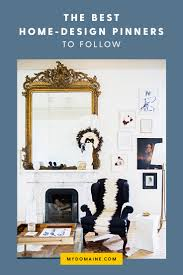 pinterest home design lover 7 stellar home design pinners you need to follow pinterest account
