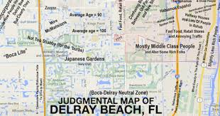 map of delray this judgmental map of delray doesn t hold back