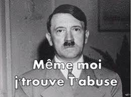 Meme Moi - hitler m礫me moi j trouve t abuses memes pinterest