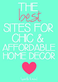 Best Home Decor Websites Best 25 Affordable Home Decor Ideas Only On Pinterest House
