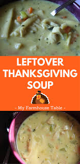 leftover thanksgiving soup my farmhouse table