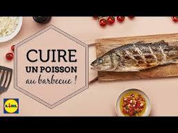 cuisine au barbecue cuire un poisson au barbecue