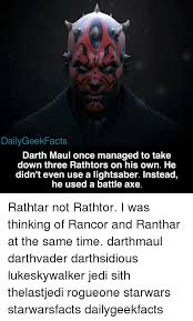 Darth Maul Meme - daily geek facts darth maul once managed to take down three rathtors