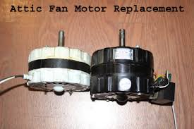 who replaces attic fans how to replace attic vent fan motor replacement attic fan motor