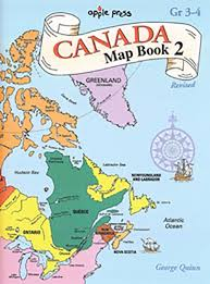 map of canada atlas canada map book 2 grade 3 4 northwoods press