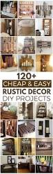 Rustic Home Decorating Ideas Living Room by 120 Cheap And Easy Diy Rustic Home Decor Ideas House Craft And