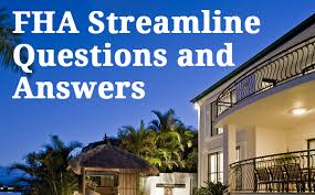 Fha Streamline Worksheet by Fha Streamline Refinance Faq All Your Questions Answered Here