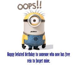funny happy belated birthday messages happy birthday wishes