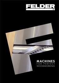 Fine Woodworking 221 Pdf Download by K 700 Professional Panel Saw Felder Woodworking Machines