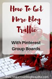 get more blog traffic with pinterest group boards group board