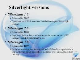 Microsoft Silver Light Advanced Web Technology Microsoft Silverlight