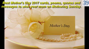 mothers day 2017 best mother u0027s day 2017 cards poems quotes and