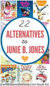 books like junie b jones for books alternative and book