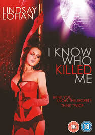 I Know Who Killed Me (2007) izle