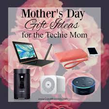 mothers day gift ideas casa moncada mother u0027s day gift ideas for the techie mom casa