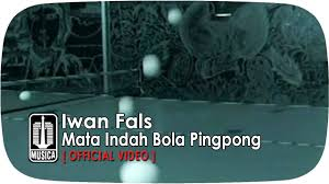 download mp3 gratis iwan fals pesawat tempurku iwan fals mata indah bola pingpong official video youtube