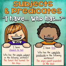 subjects and predicates simple and complete i have who has game