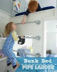 bunk bed ladder made from plumbing pipe 4men1lady com