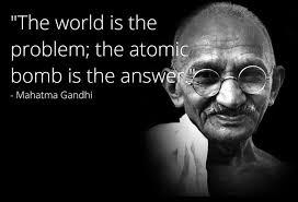 Gandhi Memes - fake gandhi quote nuclear gandhi know your meme