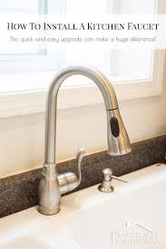 installing a new kitchen faucet how to install a kitchen faucet