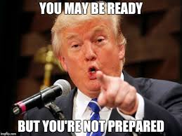 Be Prepared Meme - think you re ready imgflip
