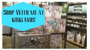 kirklands home decor store shop with me at kirklands for home decor youtube